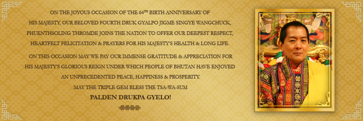 64th Birth Anniversary Felicitation - HM the 4th Druk Gyalpo